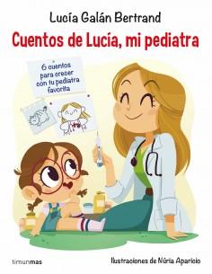 Cuentos de Lucia (Mi Pediatra)