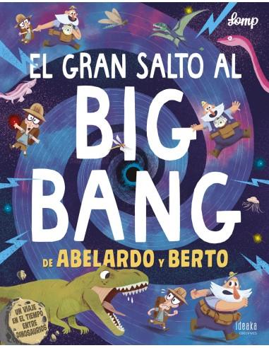 El gran salto al Big Bang de Abelardo...