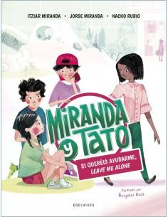 Miranda y Tato. Si queréis...