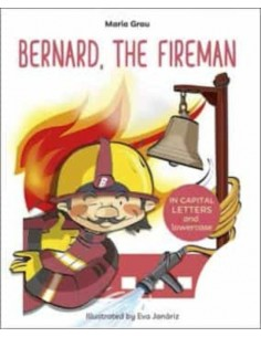 Bernard The Fireman (Level 1)