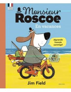 Monsier Roscoe en vacances...