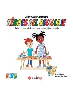 Héroes del Reciclaje - Arte...