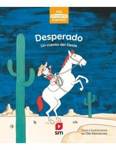 Desperado - Un cuento del...