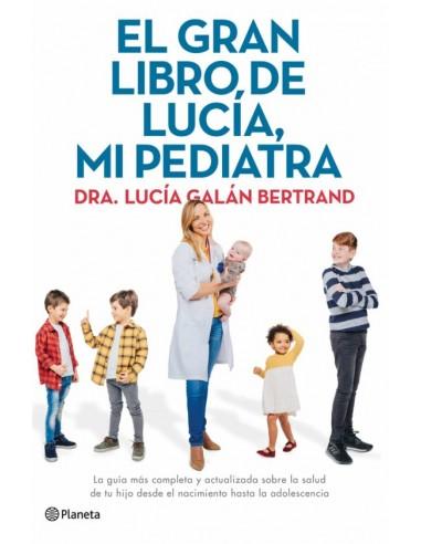 El gran libro de Lucia, mi pediatra.
