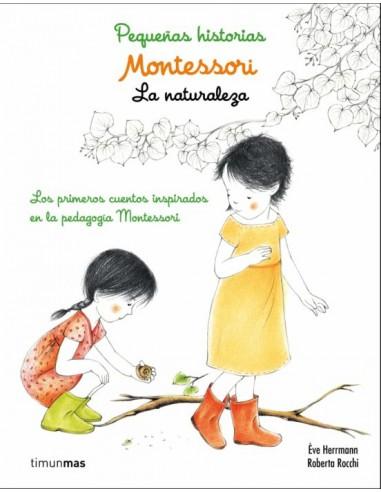 Montessori. Pequeñas historias. En la...