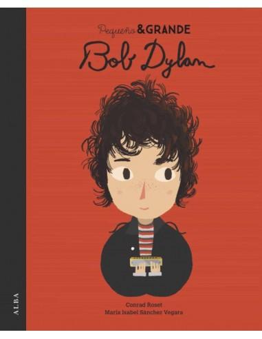 Pequeño y Grande. Bob Dylan