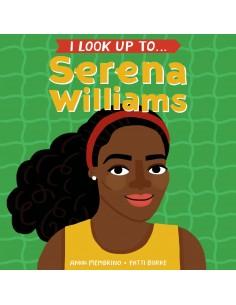 I look up to... Serena...