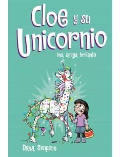 Cloe y su Unicornio 4. Una...