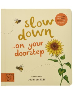 Slow Down. . . Discover...