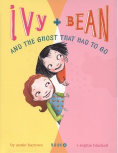 Ivy and Bean and the Ghost...