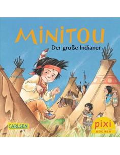 Minitou - Der grosse Indianer